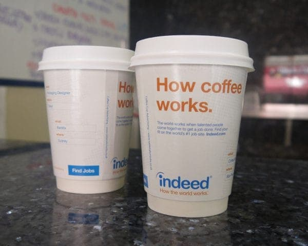 Indeed Coffee Cup Advertising